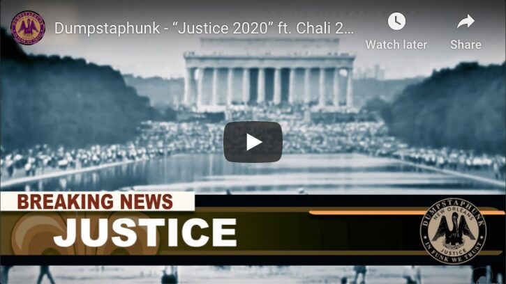 """Justice 2020"" ft Chali 2na & Trombone Shorty"